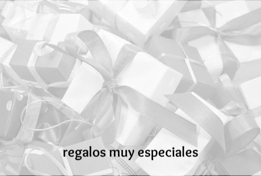 REGALOS ESPECIALES
